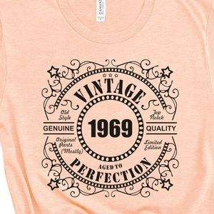 Tops - Customizable Birthday Gift T Shirt Vintage year
